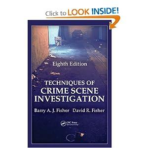 the proper crime scene techniques in an investigation Browse the article how crime scene investigation works introduction to how crime scene investigation works - he has no training in proper interview techniques.