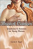 Breast Cancer:Questions And An