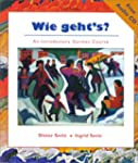Wie Geht's?: An Introductory German C...