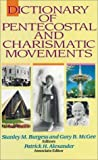 img - for Dictionary of Pentecostal and Charismatic Movements by Stanley M. Burgess (1988-11-01) book / textbook / text book