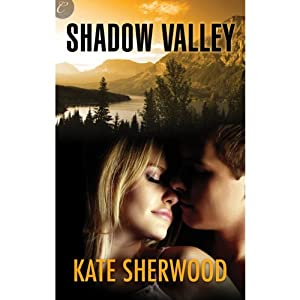 Shadow Valley | [Kate Sherwood]