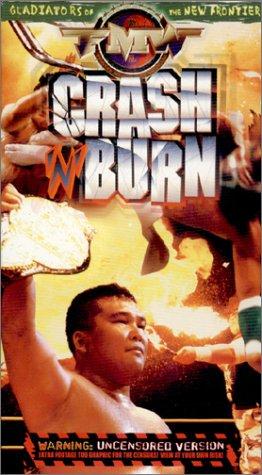 FMW (Frontier Martial Arts Wrestling) - Crash & Burn (Uncensored Version) [VHS]