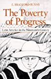 img - for The Poverty of Progress: Latin America in the Nineteenth Century book / textbook / text book