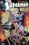 Superman: War of the Worlds (Superman, Elseworlds)