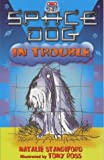 Space Dog in Trouble (0099404664) by Natalie Standiford
