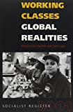 img - for Working Classes, Global Realities: Socialist Register 2001 book / textbook / text book