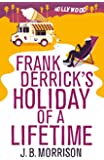 Frank Derrick's Holiday of A Lifetime (English Edition)