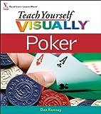 Teach Yourself VISUALLY Poker (0471799068) by Ramsey, Dan