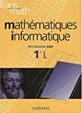 Transmath 1 Ere L Mathematiques Et Informatiques
