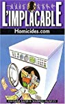 L'Implacable, tome 122 : Homicides.com par Murphy