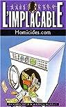 L'Implacable, tome 122 : Homicides.com par Murphy