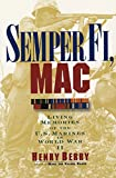 img - for Semper Fi, Mac: Living Memories Of The U.s. Marines In Wwii book / textbook / text book