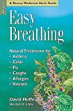Easy Breathing: Natural Treatments For Asthma, Colds, Flu, Coughs, Allergies & Sinusitis
