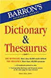 Barrons Dictionary & Thesaurus (Barrons Reference Guides)
