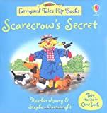 Scarecrow's Secret/The Hungry Donkey (Farmyard Tales Flip Books) Heather Amery