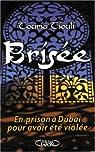 Brisée : En prison à Dubai pour avoir été violée par Tiouli
