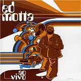 echange, troc Ed Motta - Ed Motta Live