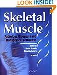 Skeletal Muscle: Pathology, Diagnosis...