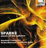 スパーク:宇宙の音楽<世界初演ライヴ>