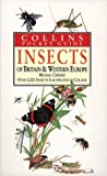 Collins Guide To The Insects of Britain & Western Europe (Collins Pocket Guides) (0002191377) by Chinery, Michael