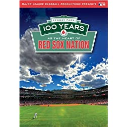 Fenway Park Centennial - 100 Years as the Heart of Red Sox Nation