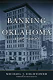 img - for Banking in Oklahoma, 1907 2000 book / textbook / text book