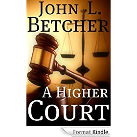 A Higher Court (English Edition)