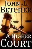 A Higher Court