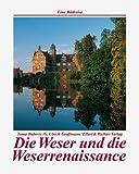 Die Weser und die Weserrenaissance