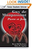 Pierre et Jean (Focus Student Edition) (French Edition)