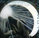 The Dissolution Age by Malombra