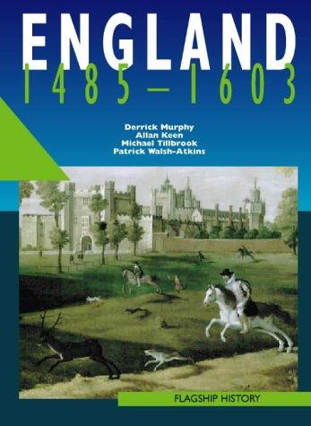 England 1485-1603 (Flagship History) PDF
