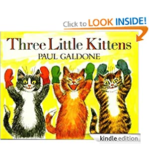 Kindle Book Bargains: Three Little Kittens, by Paul Galdone, Publisher: Houghton Mifflin Harcourt (May 15, 2009)