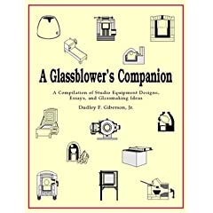 Glassblower.Info - A Glassblower's Companion by Giberson and Dreisbach