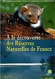 echange, troc Françoise Mosse - Découverte des réserves naturelles de france