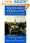 The Buildings of Charleston a Guide to the City's Architecture (Publication)
