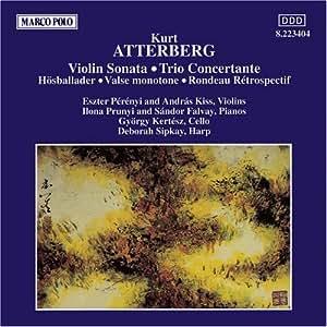 Atterberg: Violin Sonata / Trio Concertante / Hostballader for Piano / Valse Monotone in C Major / Rondeau Retrospectif