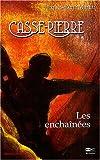 echange, troc Jacques-René Martin - Casse-Pierre, Tome 2 : Les enchaînées : Une aventure de Casse-Pierre, compagnon tailleur de pierre au XIXe siècle