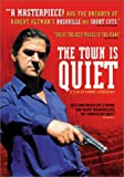 The Town Is Quiet [Import]