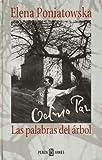 Octavio Paz: la palabras del árbol (0553060856) by Poniatowska, Elena