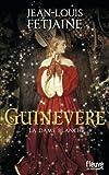 Guinevere : La dame blanche