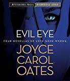 img - for Evil Eye: Four Novellas of Love Gone Wrong book / textbook / text book