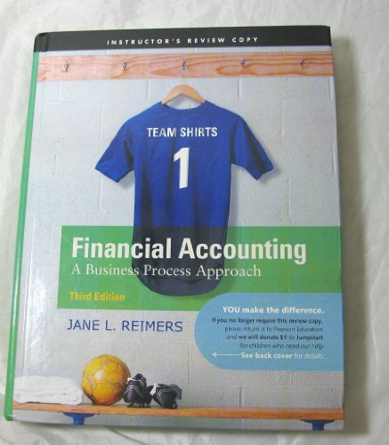 Financial Accouting a Business Process Approach (instructor's Review copy)