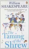 The Taming of the Shrew (Penguin Shakespeare) (0141015519) by Shakespeare, William
