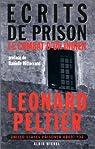 Ecrits de prison. Le Combat d'un Indien par Peltier