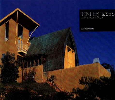 Ten Houses: Ace Architects