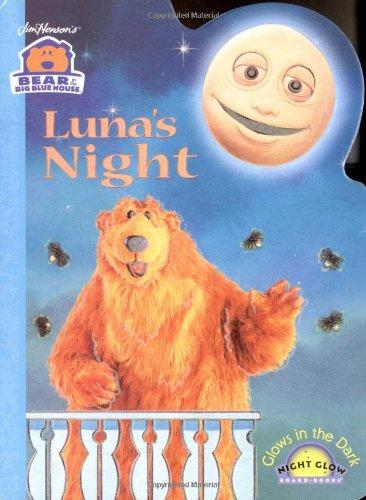 Luna'S Night (Bear In The Big Blue House) (Night Glow Board Books) front-491105