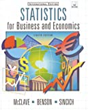 Statistics for Business and Economics (International Edition) (0130282766) by McClave, James T.