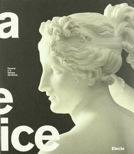 Canova e la Venere vincitrice. Catalogo della mostra (Roma, 18 ottobre 2007-3 febbraio 2008)