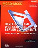 51NBOS4BT1L. SL160  Top 5 Books of MCSD Exams Certification for March 6th 2012  Featuring :#3: MCAD/MCSD Training Guide (70 315): Developing and Implementing Web Applications with Visual C# and Visual Studio.NET